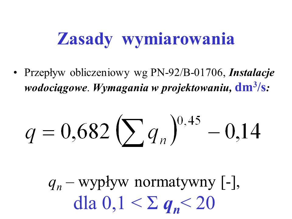 qn – wypływ normatywny [-], dla 0,1 < Σ qn< 20